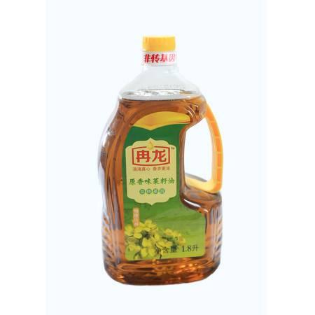 冉龙非转基因原香味菜籽油1.8L